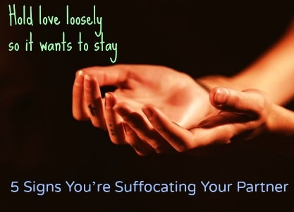 Signs You're Suffocating Your Partner Emotionally