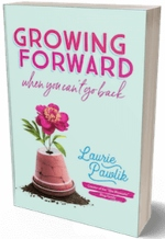 growing forward book laurie pawlik she blossoms